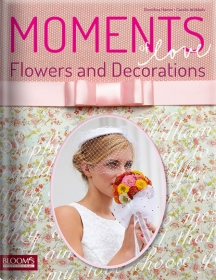 Moments of Love. Flowers and Decorations